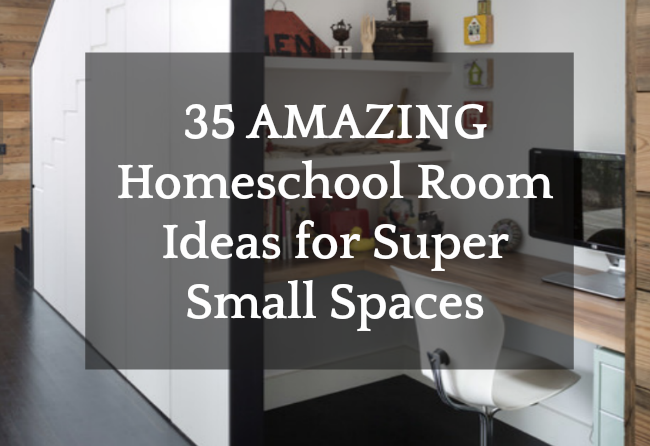 35 Amazing Homeschool Room Ideas For Small Spaces Homeschool Super
