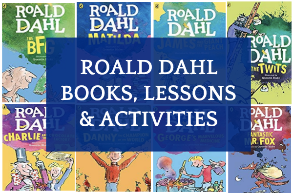 Roald Dahl Books, Activities, and Lesson Plans