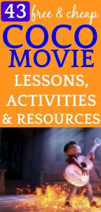 43 FREE and CHEAP Coco Movie Lessons Activities and Resources to Grab TODAY