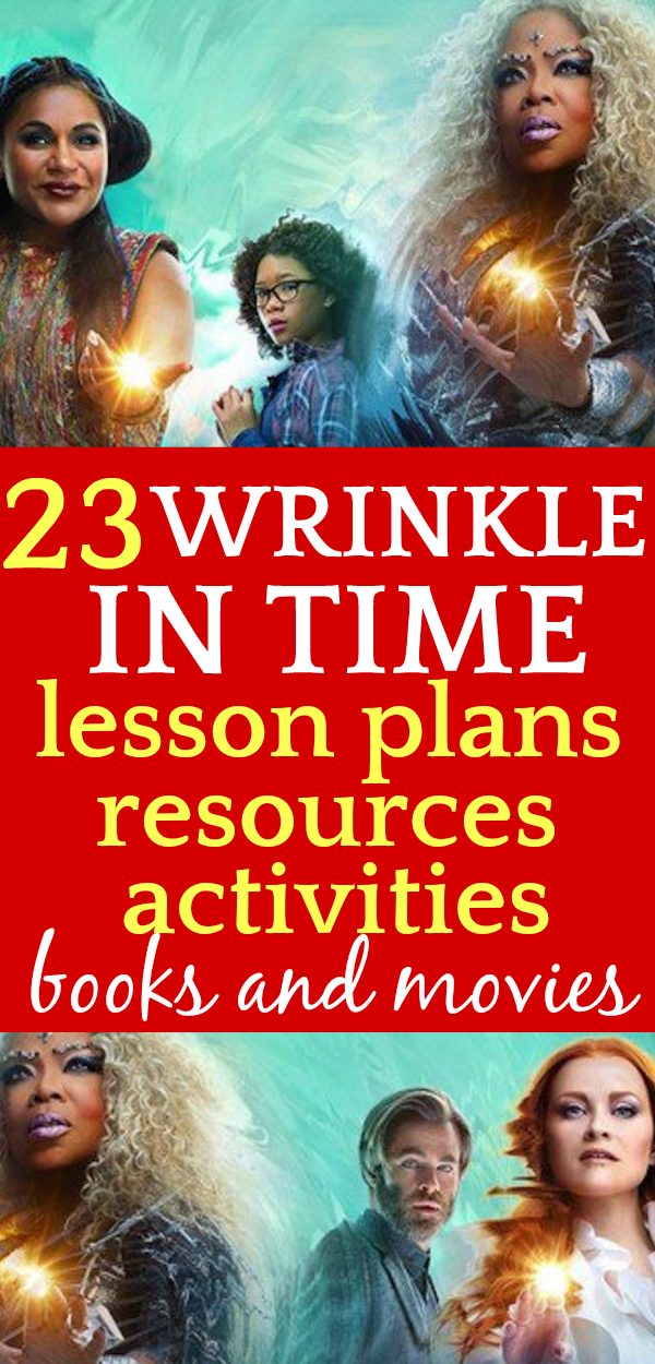 23 Wrinkle in Time Lesson Plans, Project Ideas, Resources (Movie and Book)