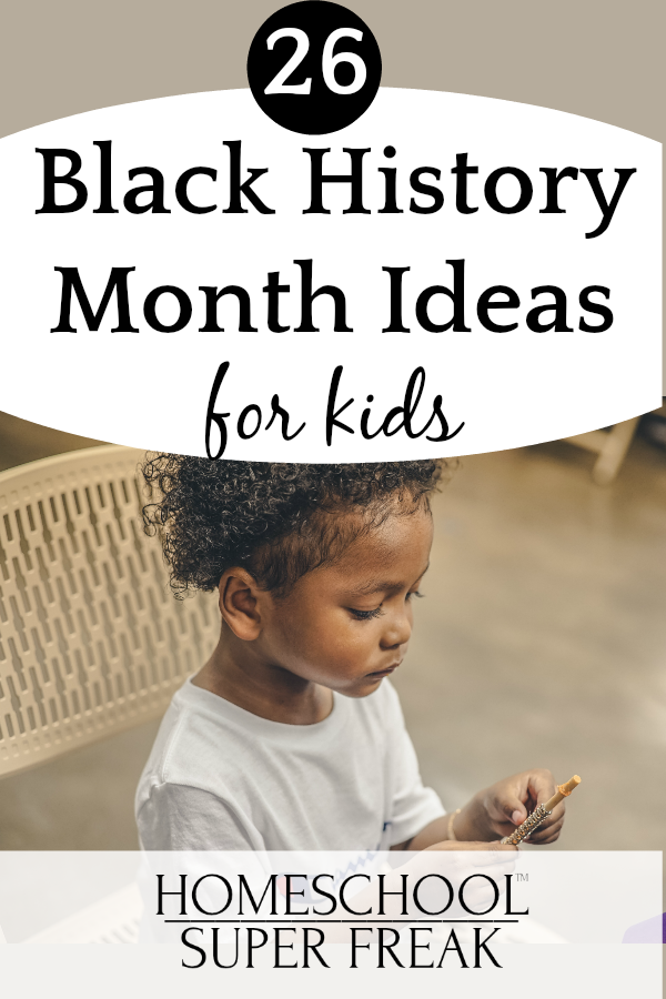 26 Black History Month for Kids: Activities, Printables, and Resources