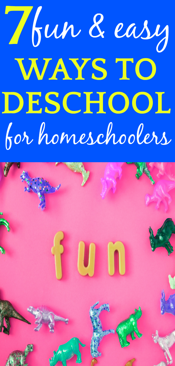 DESCHOOL IDEAS FOR KIDS