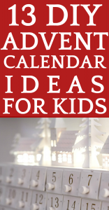 13 DIY Advent Calendar Ideas for Kids and 37 Advent Calendar Fillers