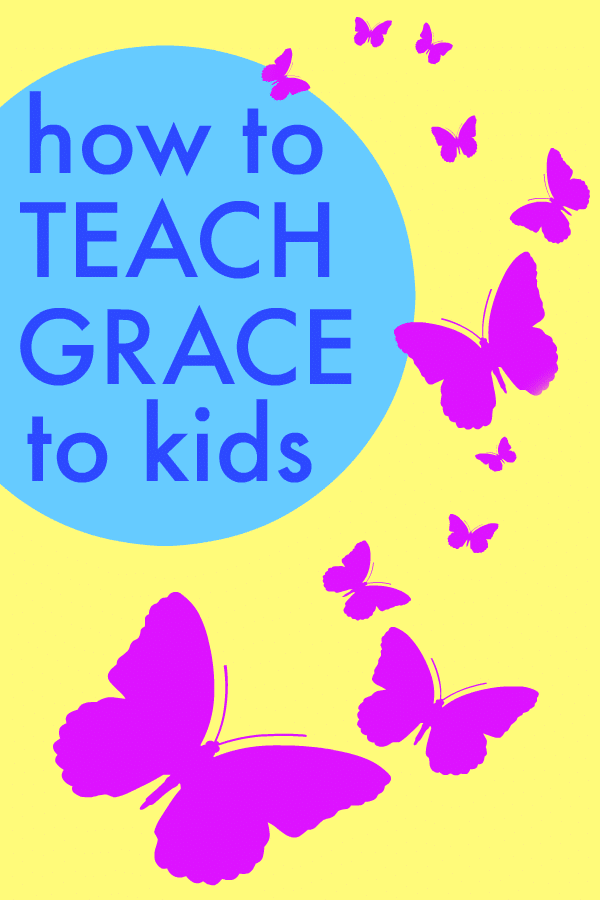 How to Teach Grace to Kids