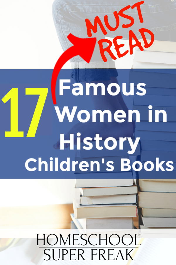17 Must-Read Famous Women in American History Books for Kids [Updated]