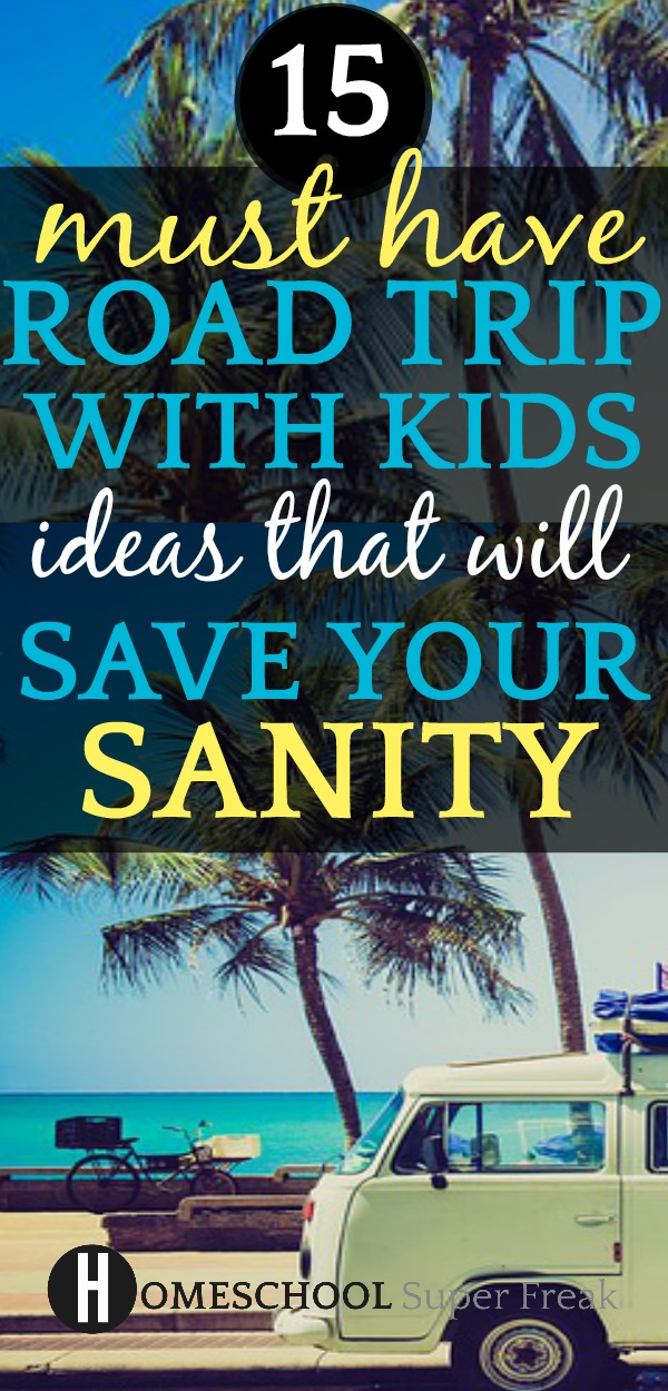 Fun AND Helpful list of road trip with kids activities from toddler to 10 year olds to tweens and teens that will help save your sanity while traveling. #travel #traveltips #travelwithkids #roadtrip #roadtripwithkids #roadtriphacks #parenting #parentingtips #parentinghacks #vacation #summerfun