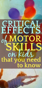 CRITICAL Importance of Motor Skills Development (That You Didn't Know)