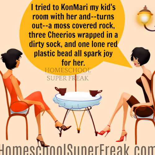 Funny Homeschool Meme: How to KonMari Homeschooling (+FREE PRINTABLE)