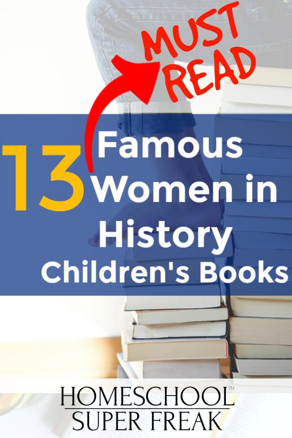 13 MUST READ Famous Women in History Kids' Books