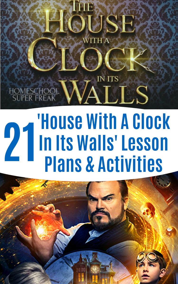 21 The House With A Clock In Its Walls Lesson Plans and Activities (Book and Movie)