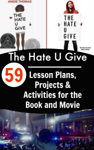 59 The Hate U Give Lesson Plans and Activities (Book and Movie): Book cover of a African American girl holding a sign that says Hate u Give