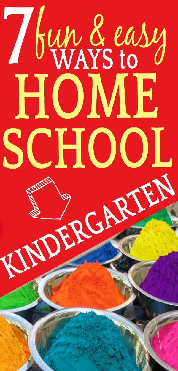 7 FUN & EASY Ways to Homeschool Kindergarten WITHOUT Crushing Creativity!