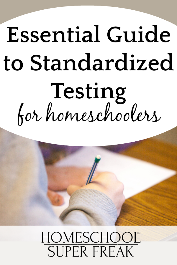 Essential Guide to Homeschool Standardized Testing and 8 Valid Alternatives