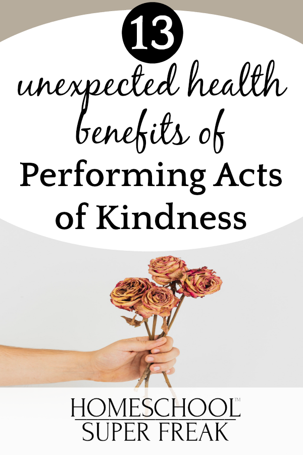 13 Unexpected Health Benefits of Acts of Kindness | Kindness Projects for Kids hand holding flowers