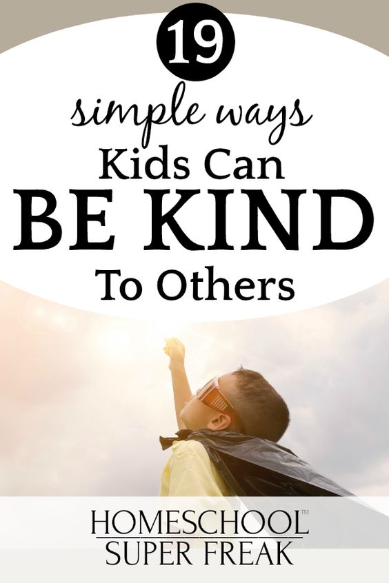 19 Examples of How to Be Kind to Others [for Kids]