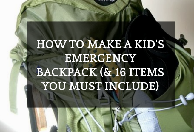 How To Make a Children's Survival Kit for Emergencies