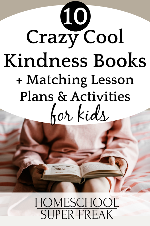 How to Be Kind for Kids: Crazy Cool Kindness Books and Lessons UPDATED