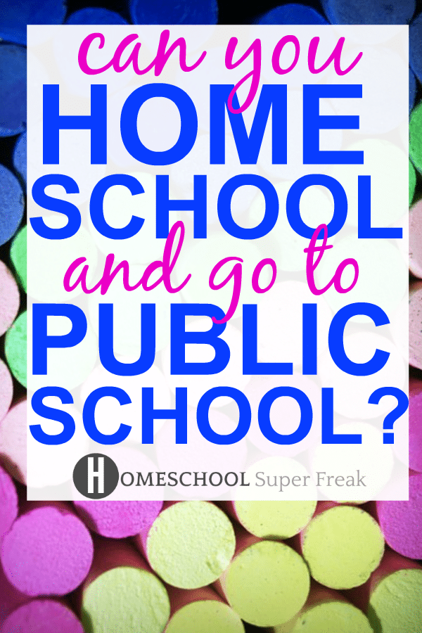 Hybrid Schooling: Can You Homeschool and Go To Public School? different colored chalk with text over the image