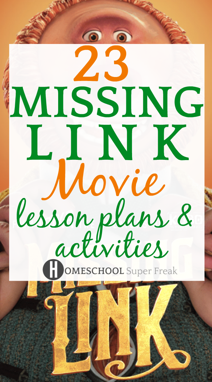 23 Missing Link Lesson Plans and Activities (Movie) text with a cartoon bigfoot character behind it