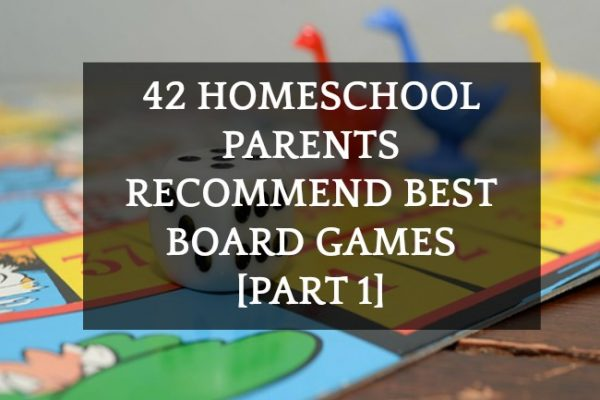 42 Homeschool Parents Recommend Best Board Games List [Part 1]