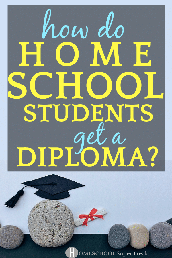 How Do Homeschool Students Get a Diploma? Rock with a graduation hat on with text over the image