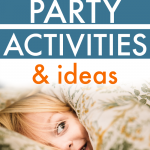 What To Do At a Sleepover for Kids
