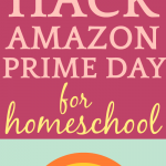 AMAZON PRIME DAY DEALS, TIPS AND HACKS