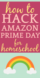 Amazon Prime Day for Homeschool
