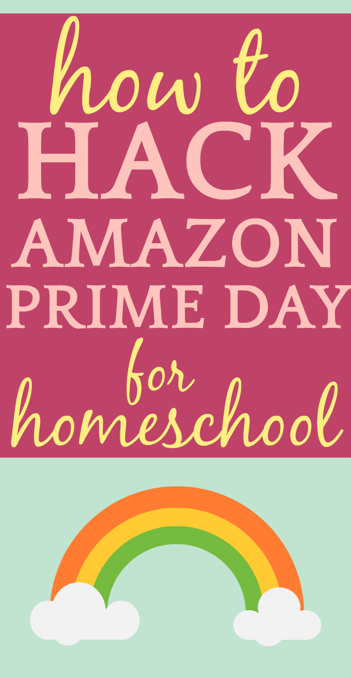 How to Hack Amazon Prime Day for Homeschool