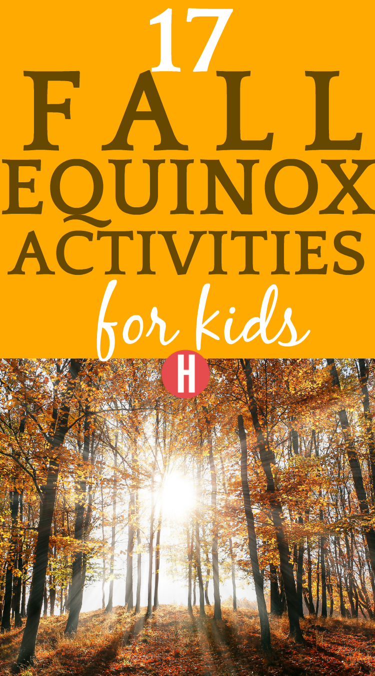Learning About Fall Equinox [2019] and 17 Equinox Activities for Kids