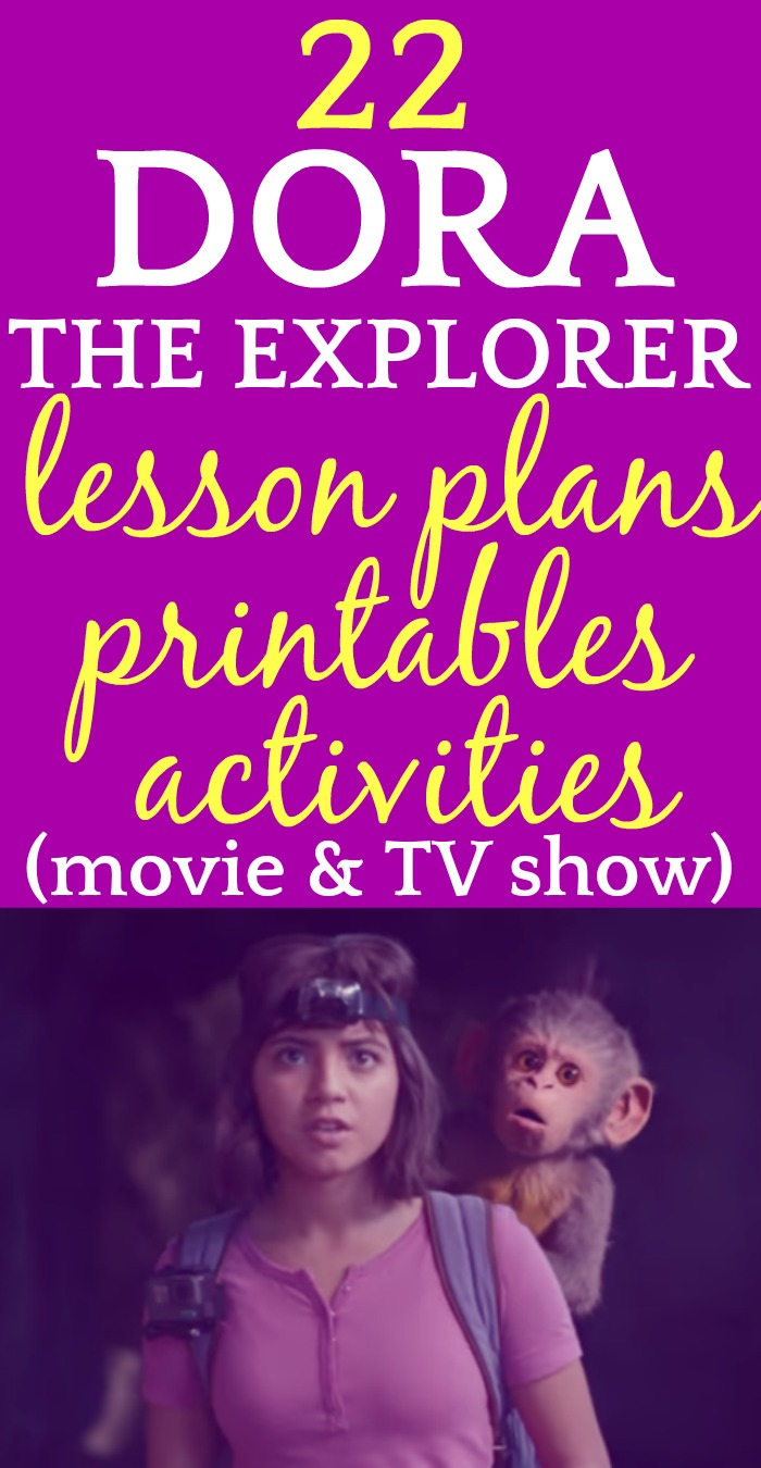 22 Dora The Explorer Lesson Plans, Activities, and Printables (Movie and TV)