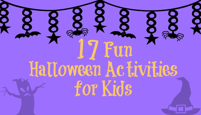 17 Fun Halloween Activities for Kids