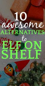 10 Elf on Shelf Alternatives That Won't Make You Insane