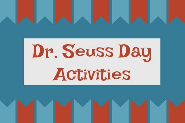 Dr Seuss Day text across a blue background with a red and blue banner decoration border