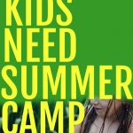 Summer Camp for Kids Reasons