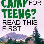 IMPORTANT Summer Camp for Teens Tips