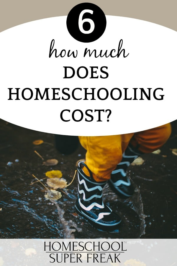 What is the cost of homeschool? text with little kids feet in rain boots stomping in a puddle