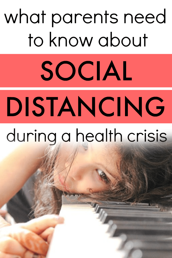 Social Distancing During Pandemics 10 Tips Parents Need To Know