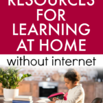 Teach at Home Resources for Offline Learning text over a little girl doing homework at table